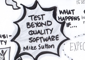 Test beyond Quality Software at #AgileTD