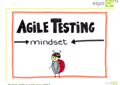 Expo:QA – Agile Testing Mindset