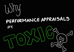#DisruptHR: Why performance appraisals are toxic