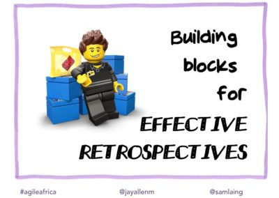 Building blocks for Effective Retrospectives