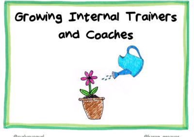 Growing Internal Coaches and Trainers